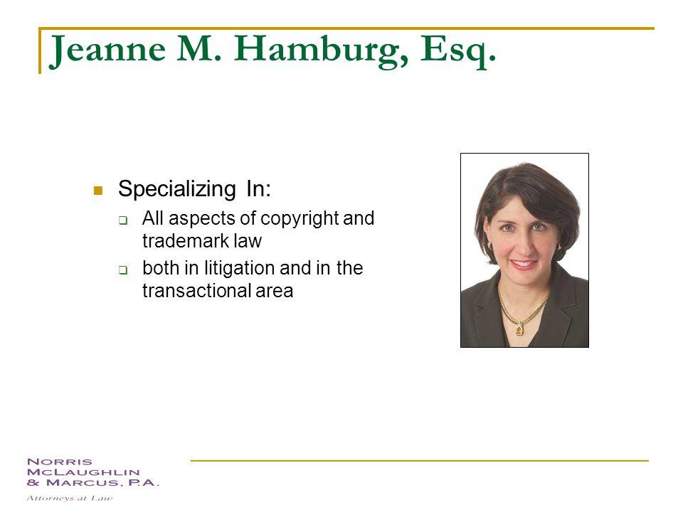 Trademarks Presented by: Jeanne M. Hamburg Norris, McLaughlin & Marcus, P.A. 875 Third Avenue New York, New York (212) 808-0700 jhamburg@nmmlaw.com