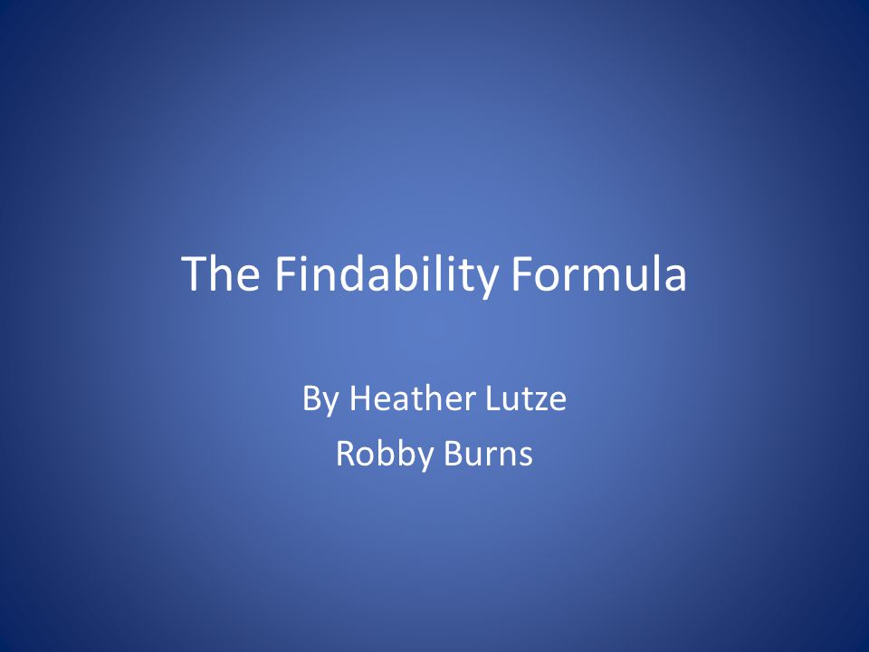 The Findability Formula By Heather Lutze Robby Burns