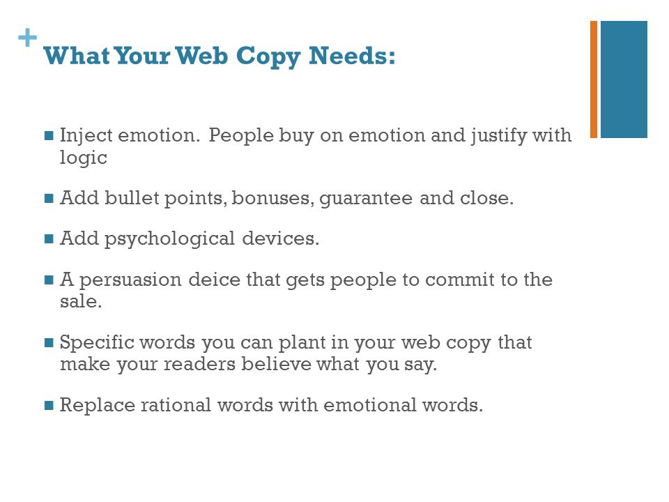 + What Your Web Copy Needs: Inject emotion.