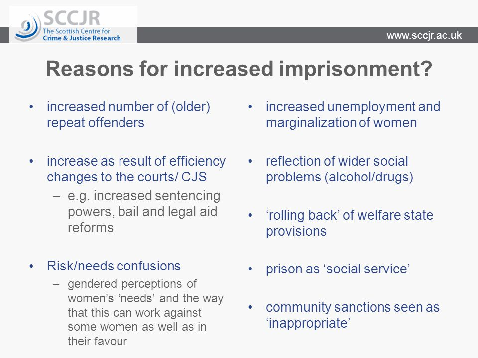 www.sccjr.ac.uk Reasons for increased imprisonment? increased number of (older) repeat offenders increase as result of efficiency changes to the court
