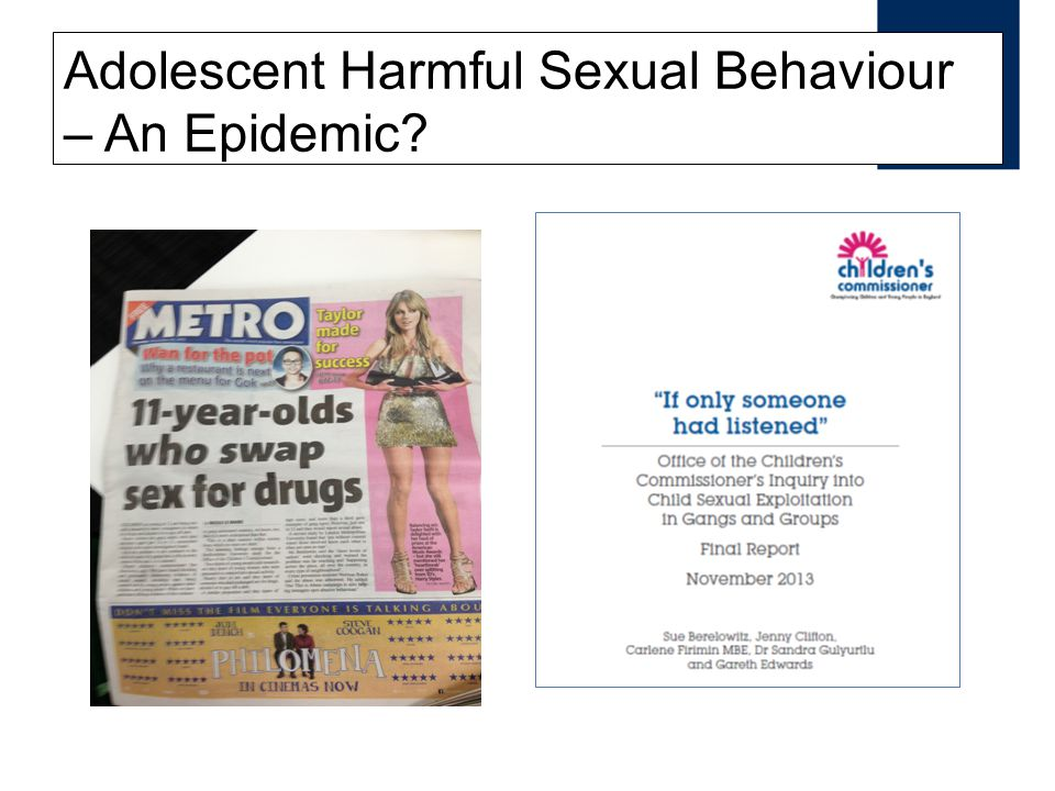 Adolescent Harmful Sexual Behaviour – An Epidemic?