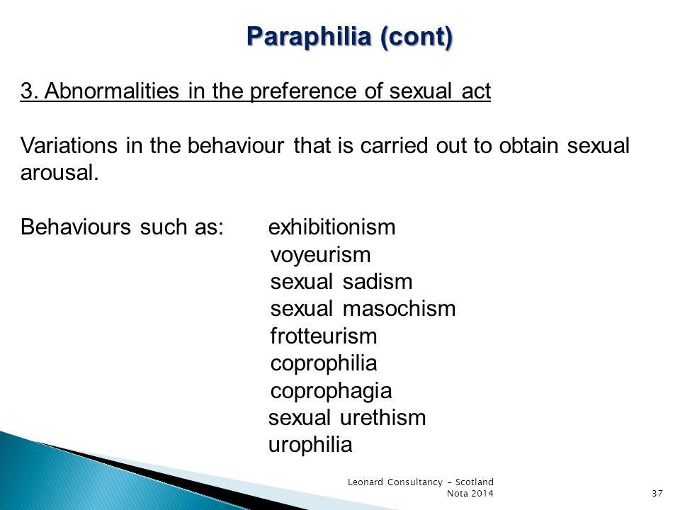 Leonard Consultancy - Scotland Nota 201437 Paraphilia (cont) 3.