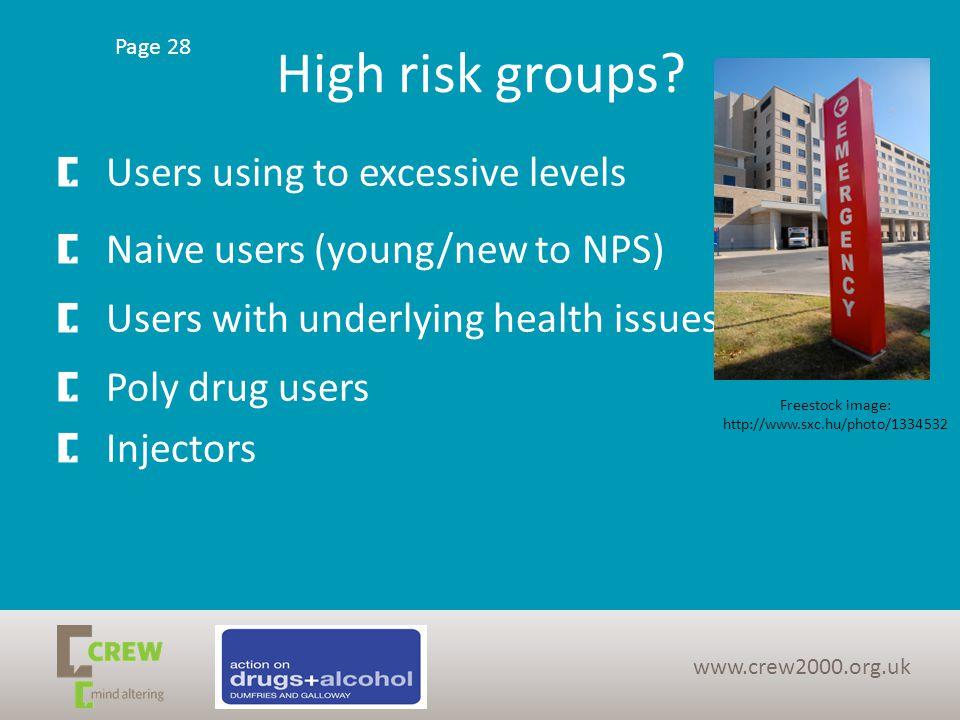 High risk groups.