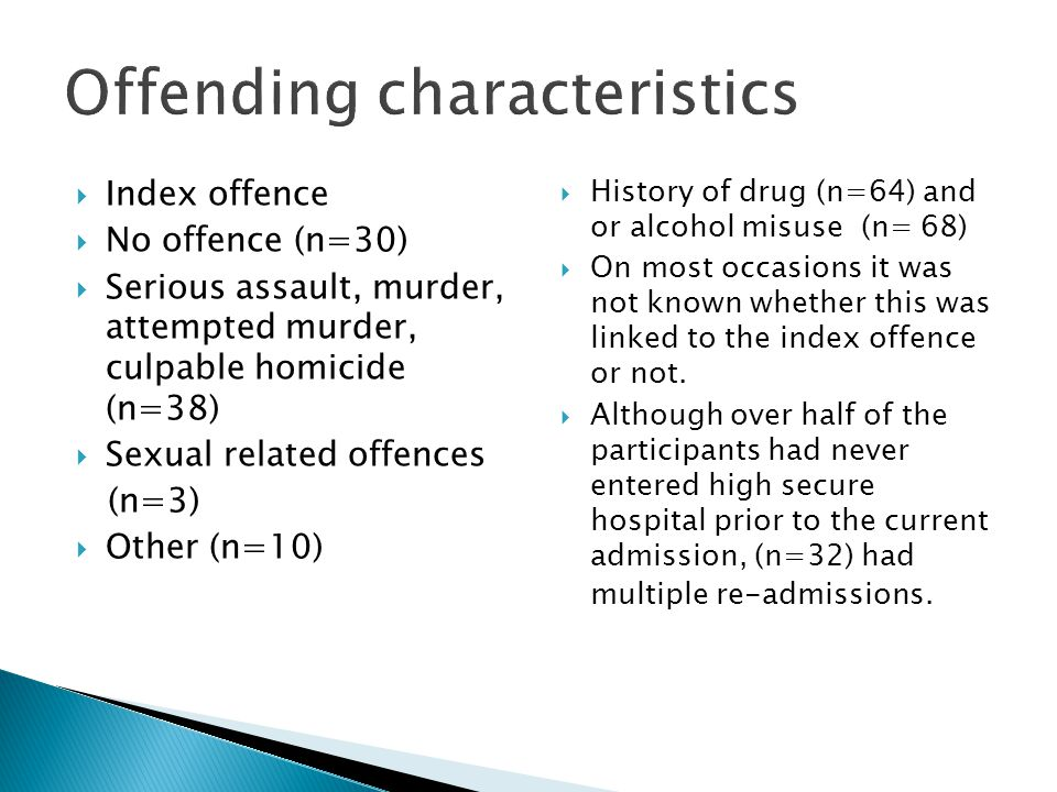  Index offence  No offence (n=30)  Serious assault, murder, attempted murder, culpable homicide (n=38)  Sexual related offences (n=3)  Other (n=1