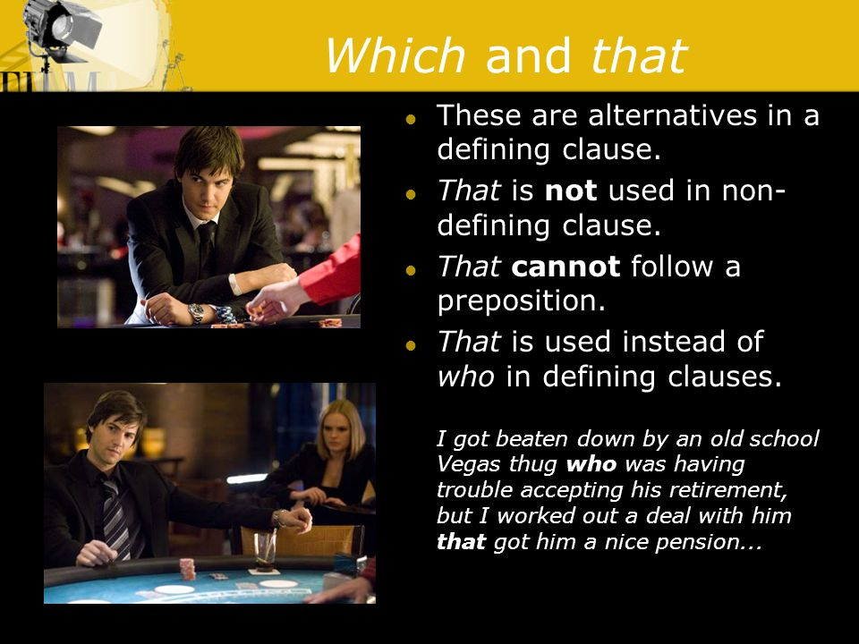 Which and that These are alternatives in a defining clause.
