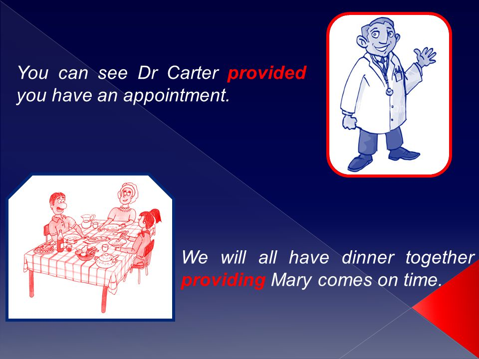 You can see Dr Carter provided you have an appointment.