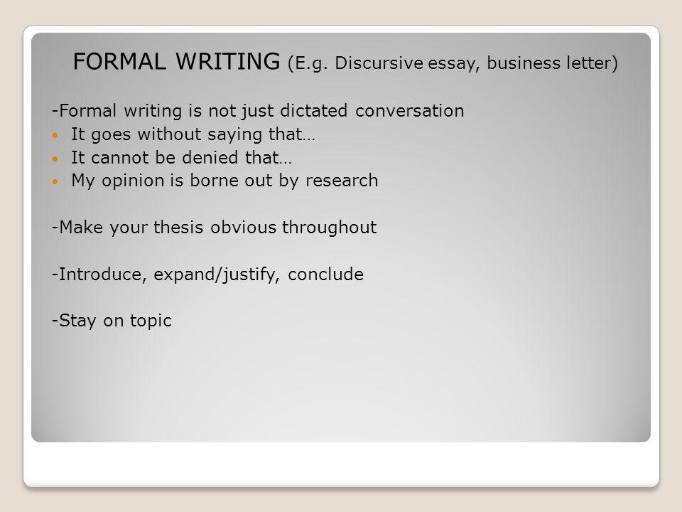 FORMAL WRITING (E.g.