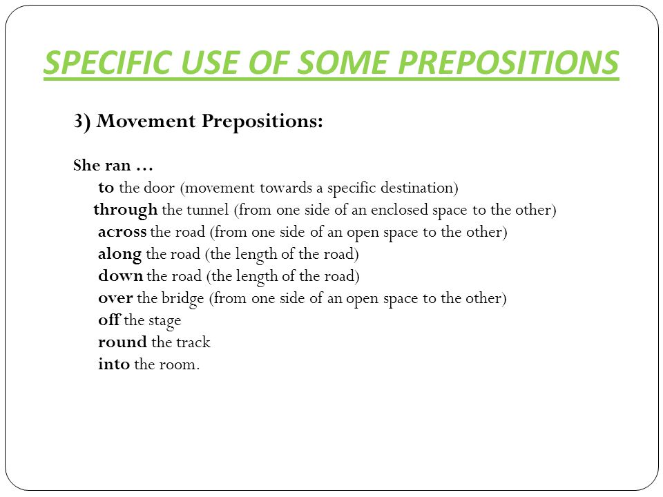 SOME EXERCISES Use the correct preposition in each case: a)  I´m walking my dog …..