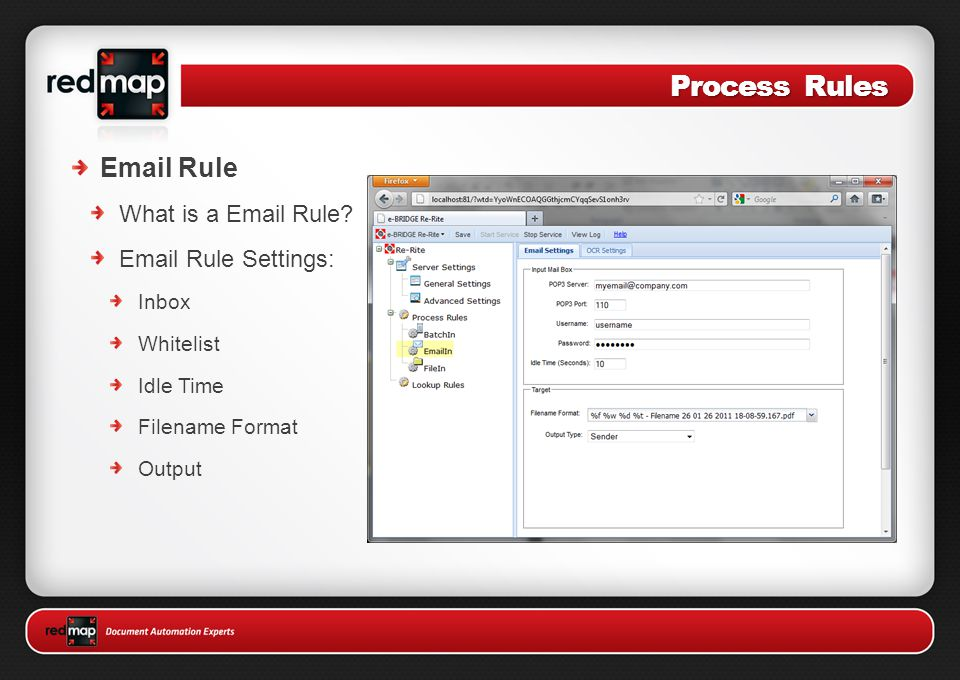 Process Rules Email Rule What is a Email Rule? Email Rule Settings: Inbox Whitelist Idle Time Filename Format Output