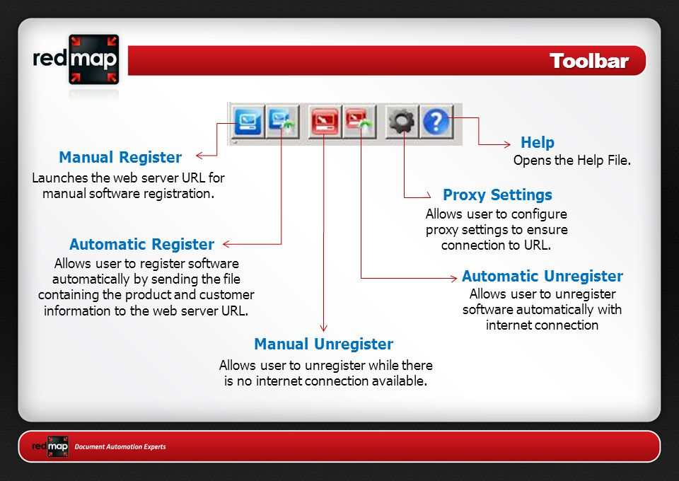 Toolbar Manual Register Launches the web server URL for manual software registration.