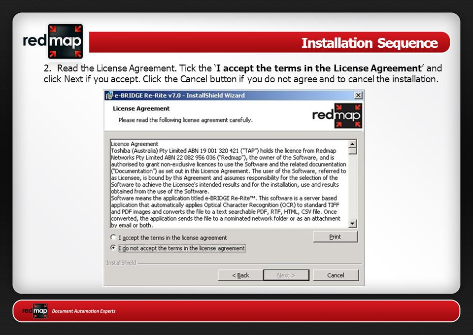 Installation Sequence 2.Read the License Agreement.