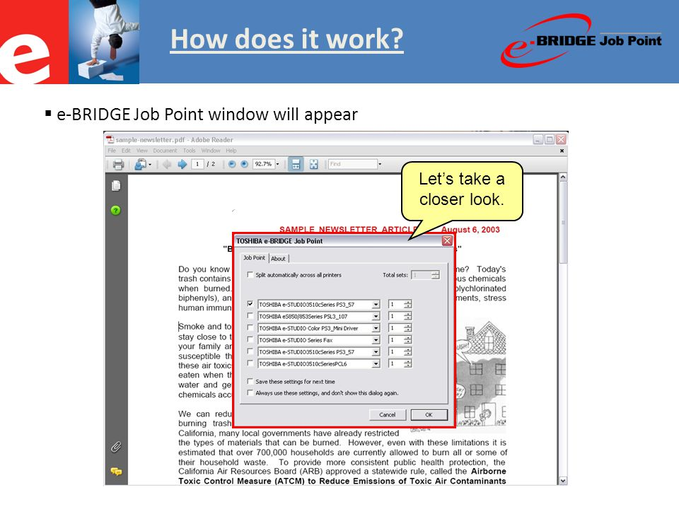 How does it work  e-BRIDGE Job Point window will appear Let's take a closer look.