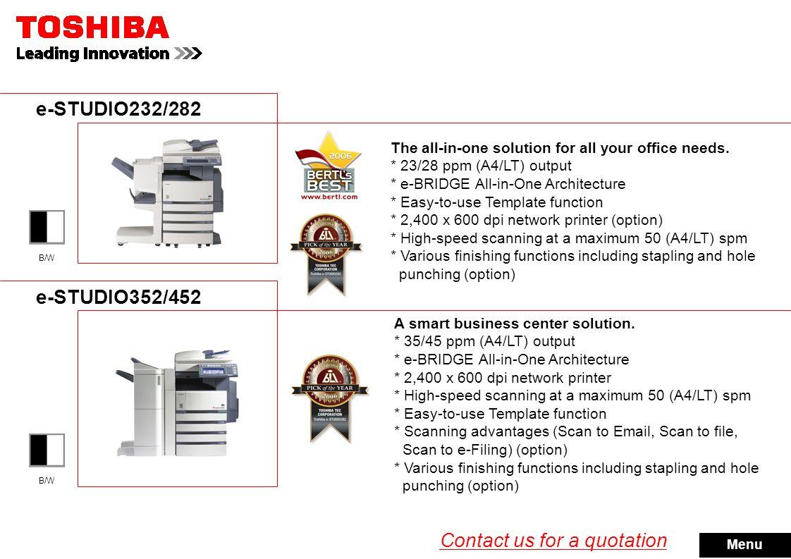 e-STUDIO520/600/720/850 Unleash the power of Toshiba quality.