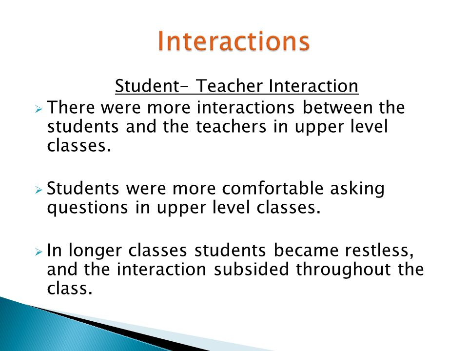 Student-Student Interactions  In pre-calculus and college algebra, there was more interaction between the student before class.