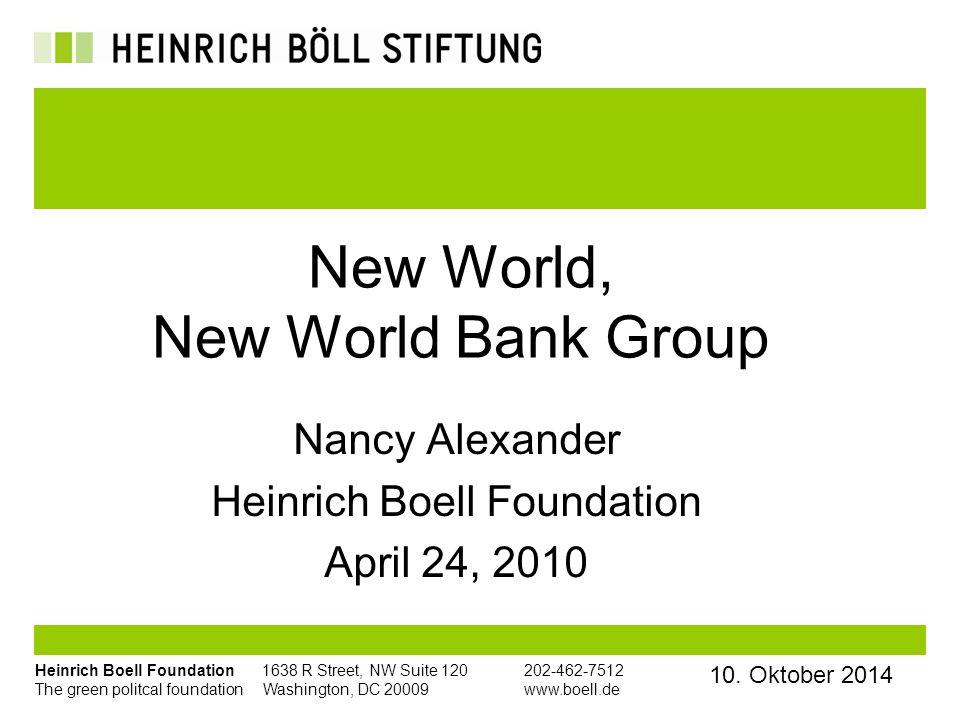 Heinrich Boell Foundation 1638 R Street, NW Suite 120 202-462-7512 The green politcal foundation Washington, DC 20009 www.boell.de 10.