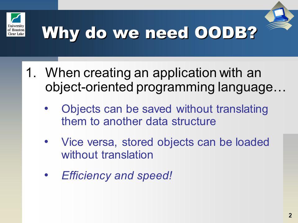 2 Why do we need OODB.