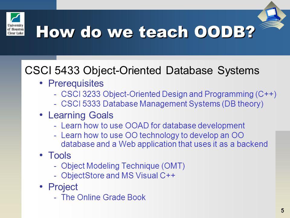 5 How do we teach OODB.