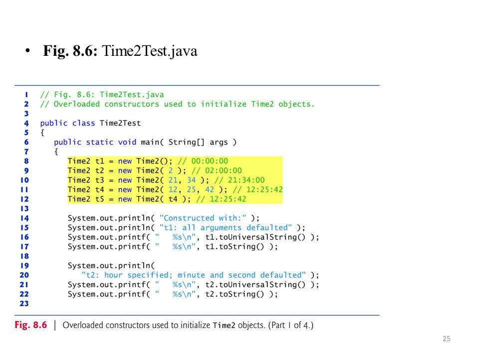 25 Fig. 8.6: Time2Test.java