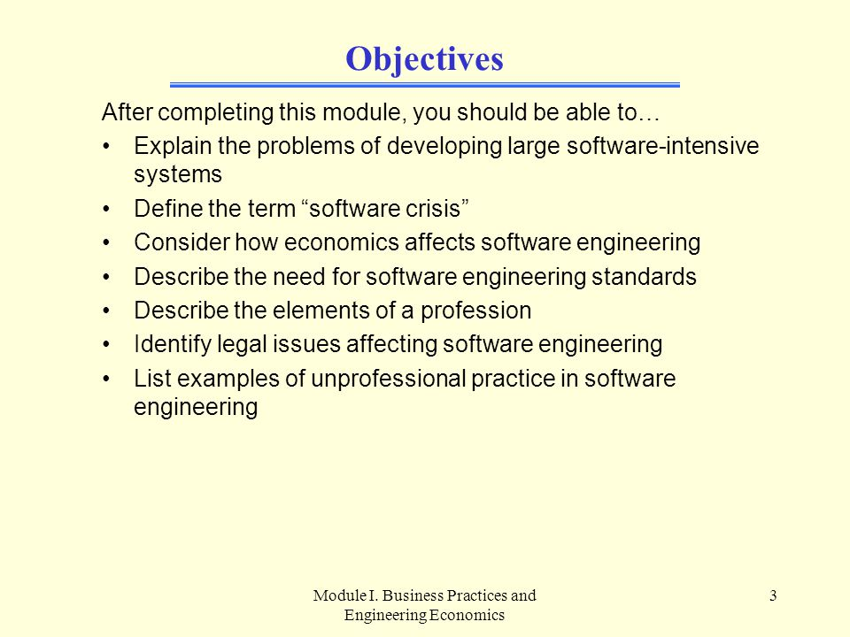 Module I.Business Practices and Engineering Economics 54 D.