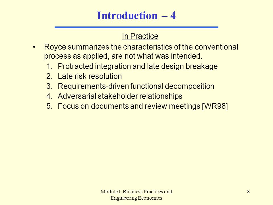 Module I.Business Practices and Engineering Economics 49 D.