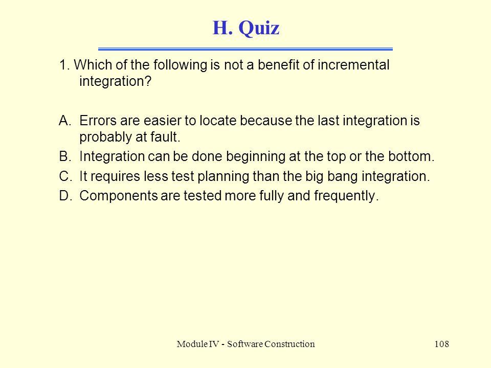 Module IV - Software Construction108 H.Quiz 1.