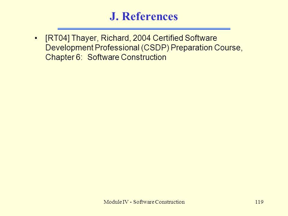 Module IV - Software Construction119 J.