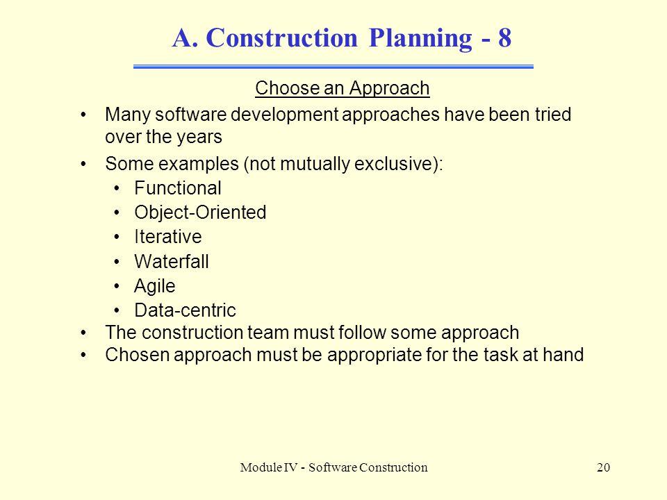 Module IV - Software Construction20 A.
