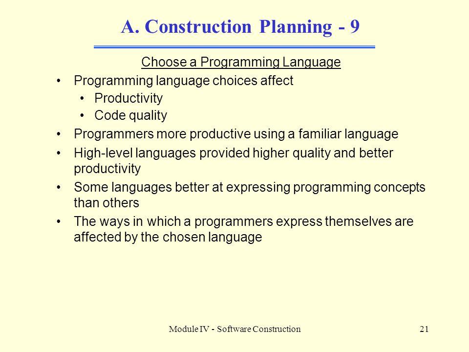 Module IV - Software Construction21 A.