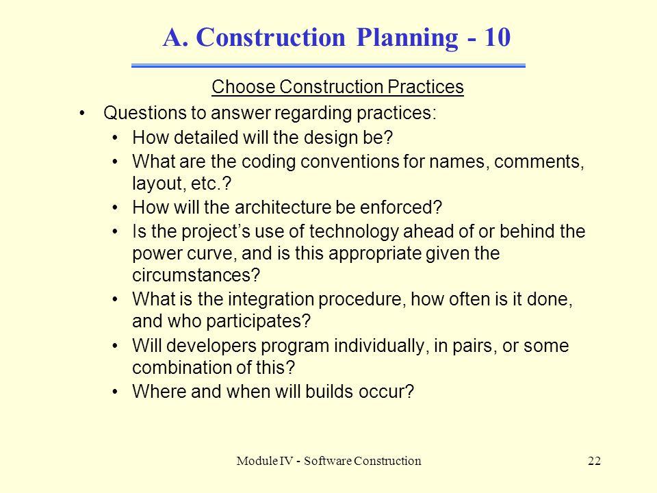 Module IV - Software Construction22 A.