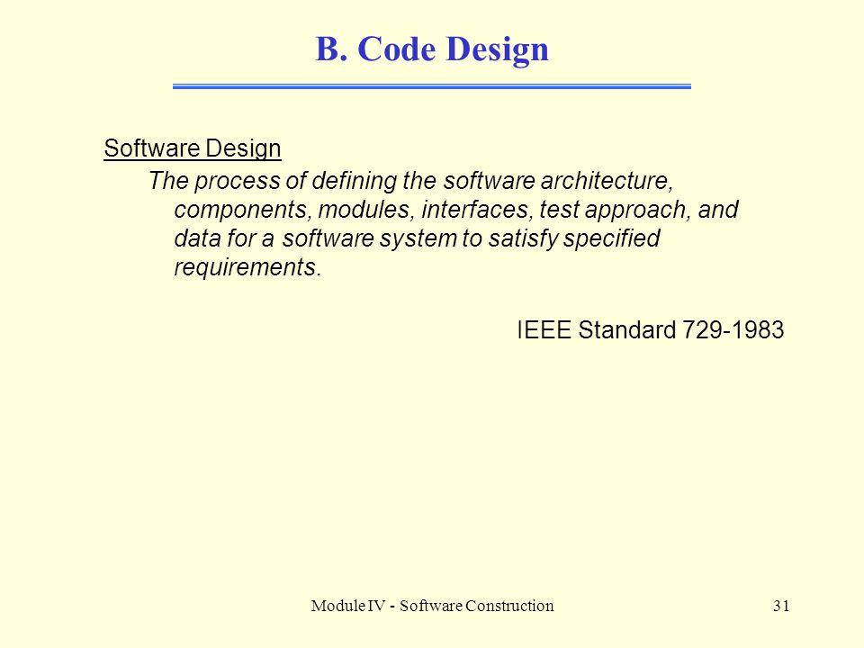 Module IV - Software Construction31 B.