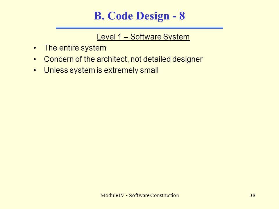 Module IV - Software Construction38 B.