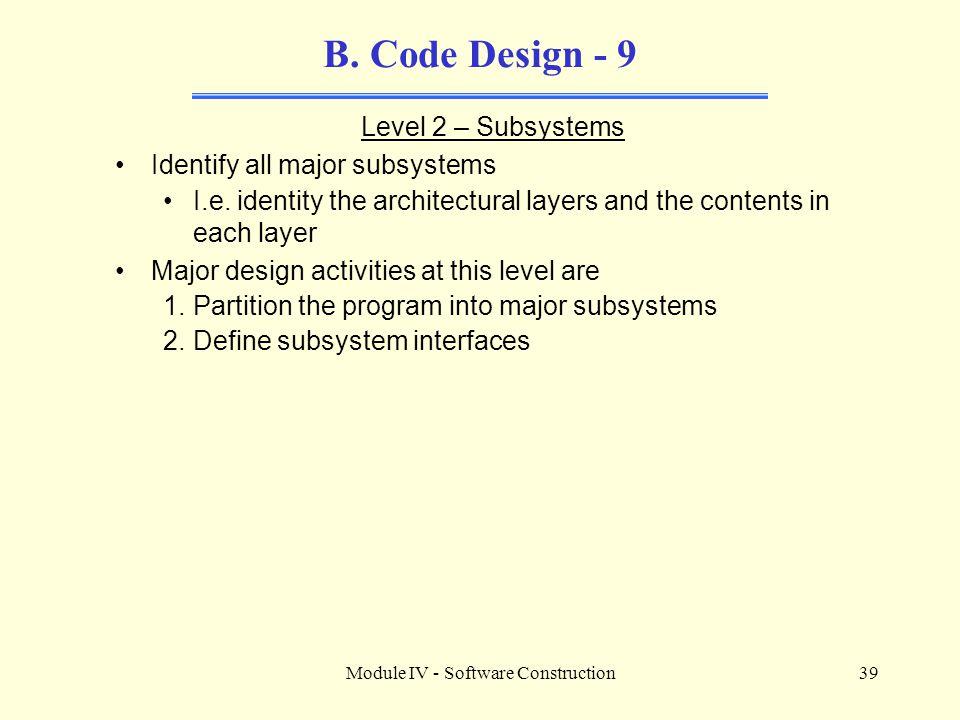 Module IV - Software Construction39 B.