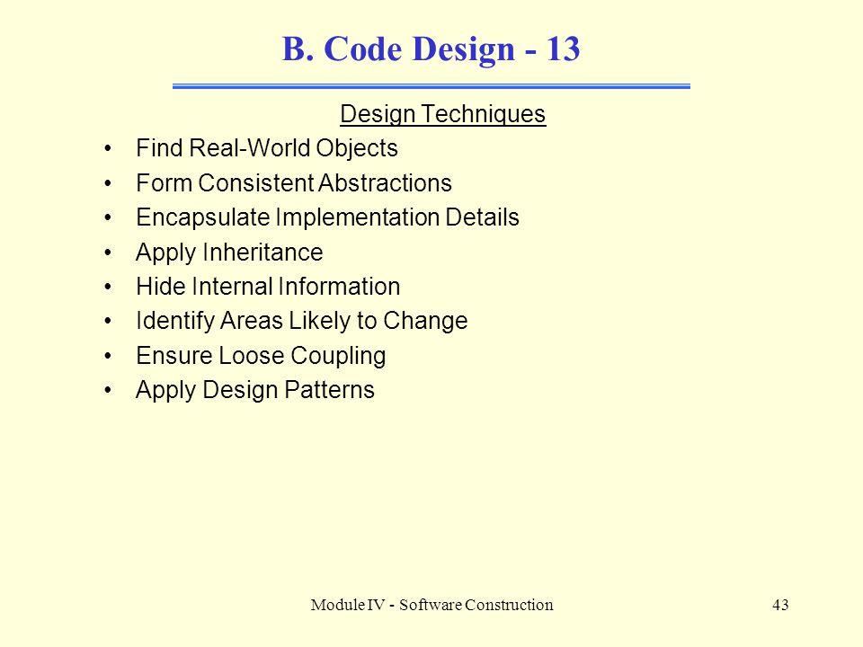 Module IV - Software Construction43 B.