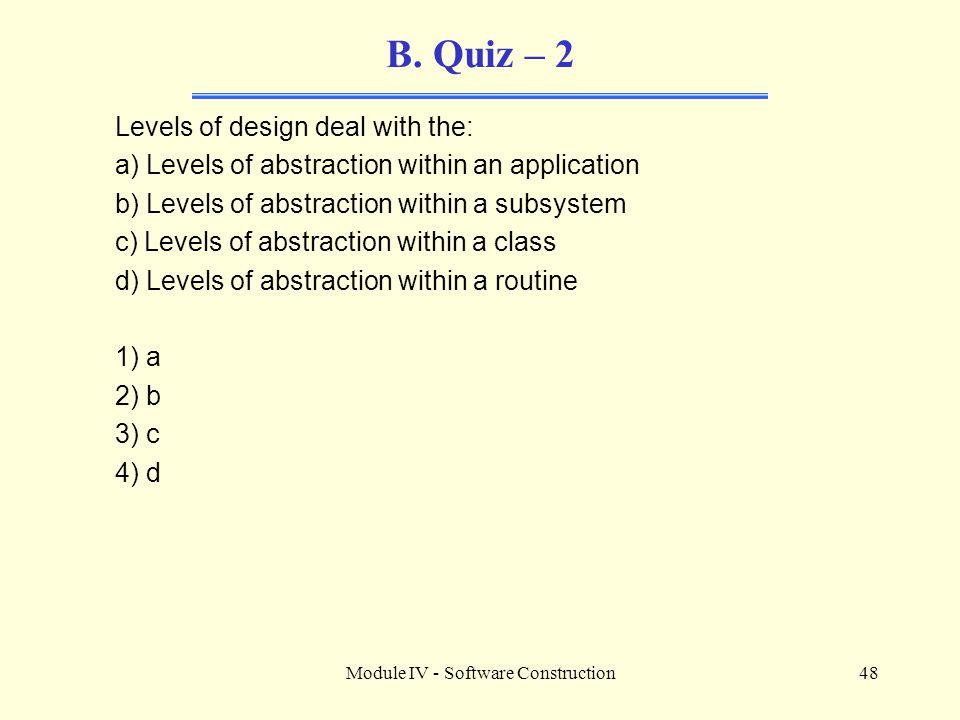 Module IV - Software Construction48 B.