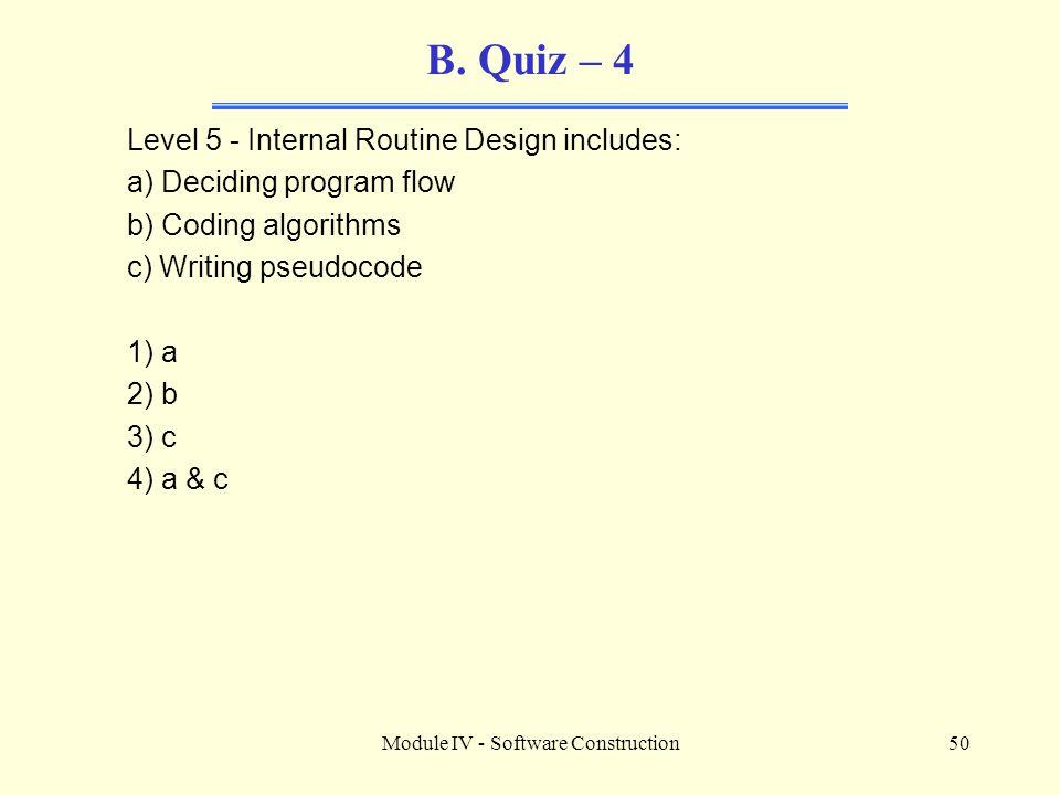 Module IV - Software Construction50 B.