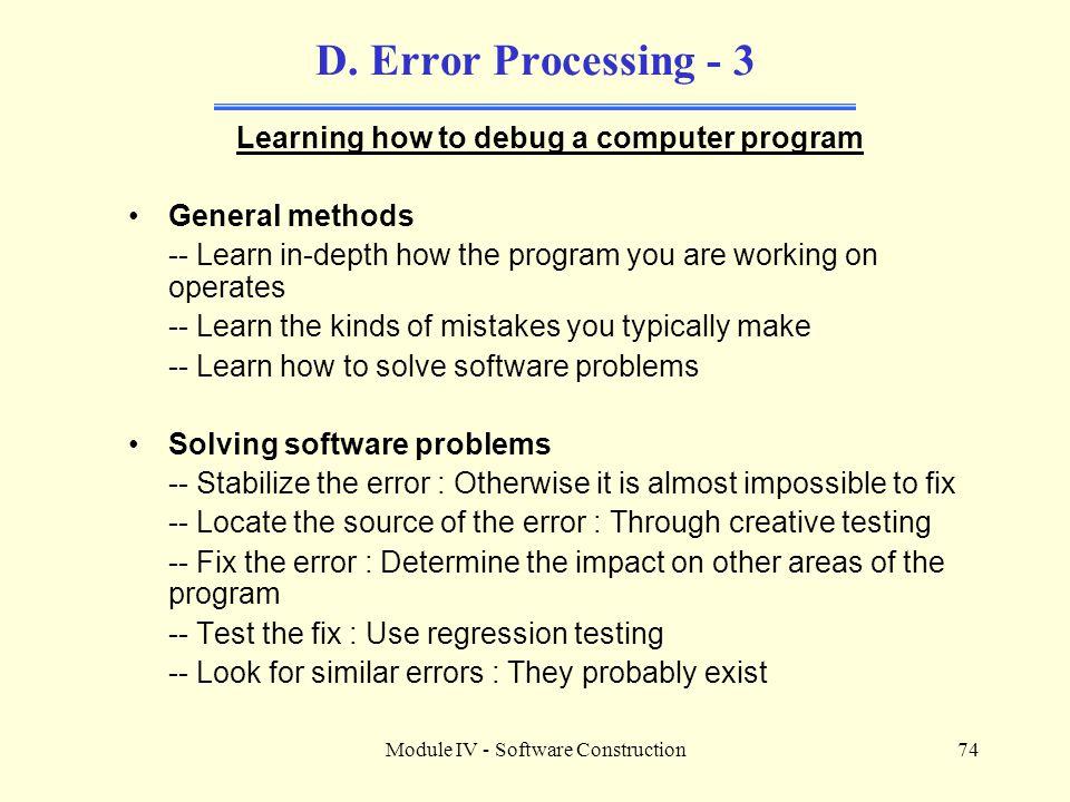 Module IV - Software Construction74 D.