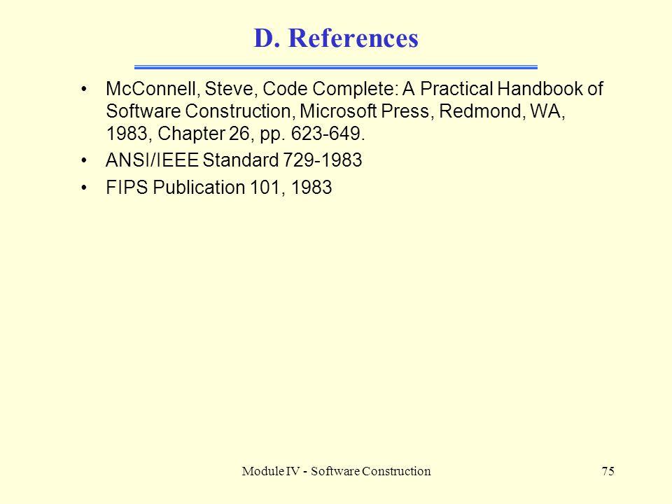 Module IV - Software Construction75 D.