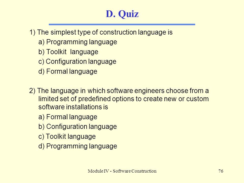 Module IV - Software Construction76 D.