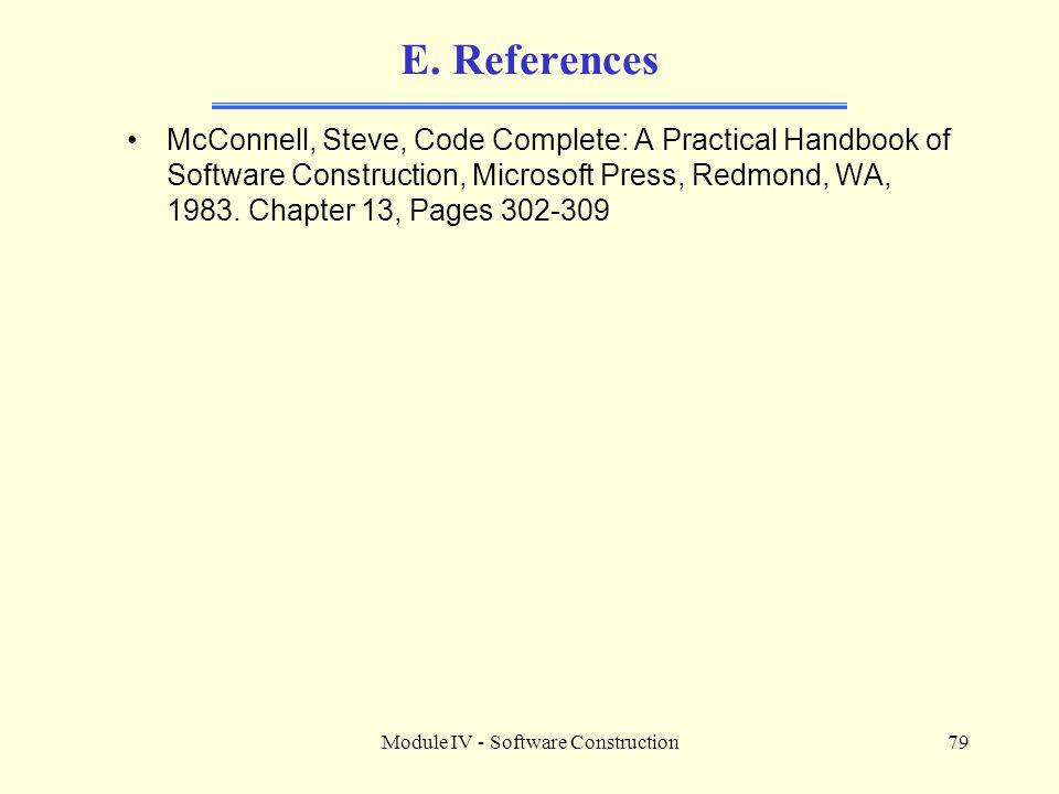 Module IV - Software Construction79 E.