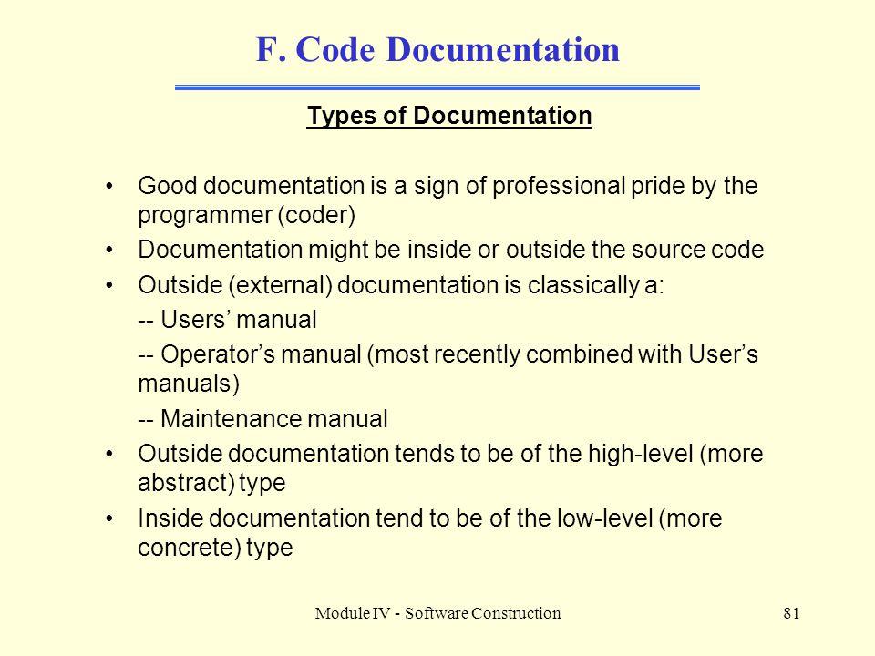 Module IV - Software Construction81 F.