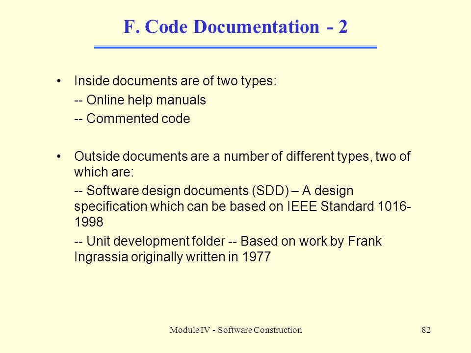 Module IV - Software Construction82 F.