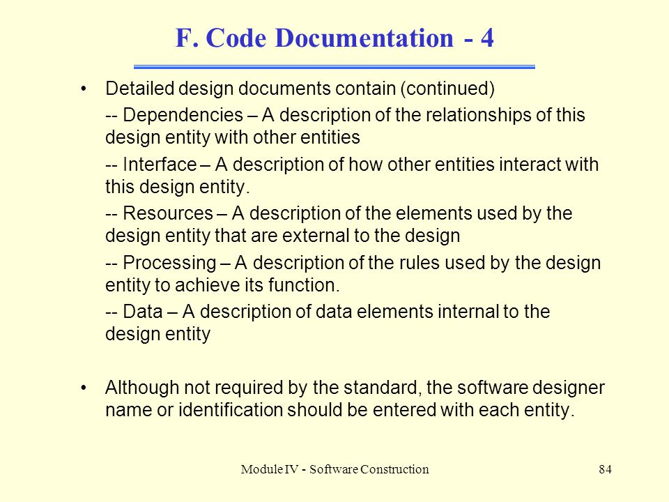Module IV - Software Construction84 F.