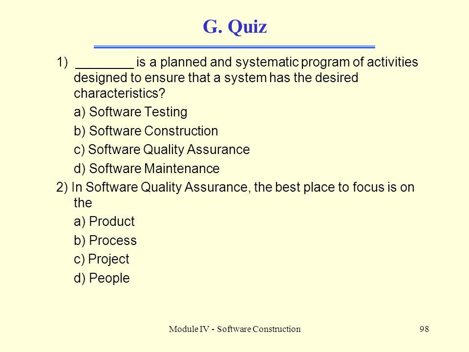 Module IV - Software Construction98 G.