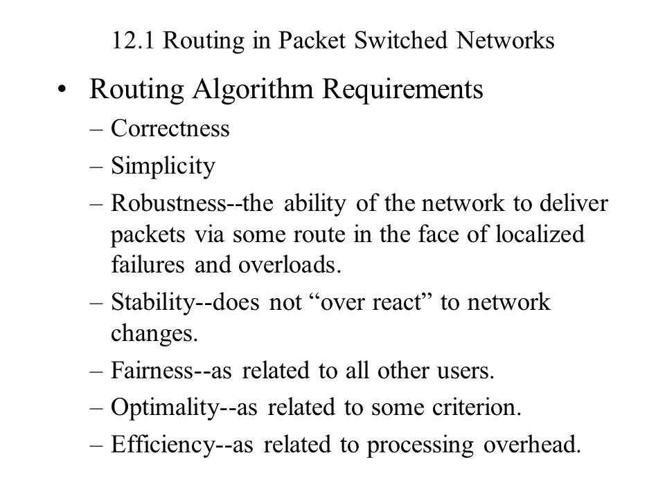10.2 Routing Strategy Examples (p.3) Third Generation ARPANET (1987) –The average delay is measured and transformed into estimates of utilization.