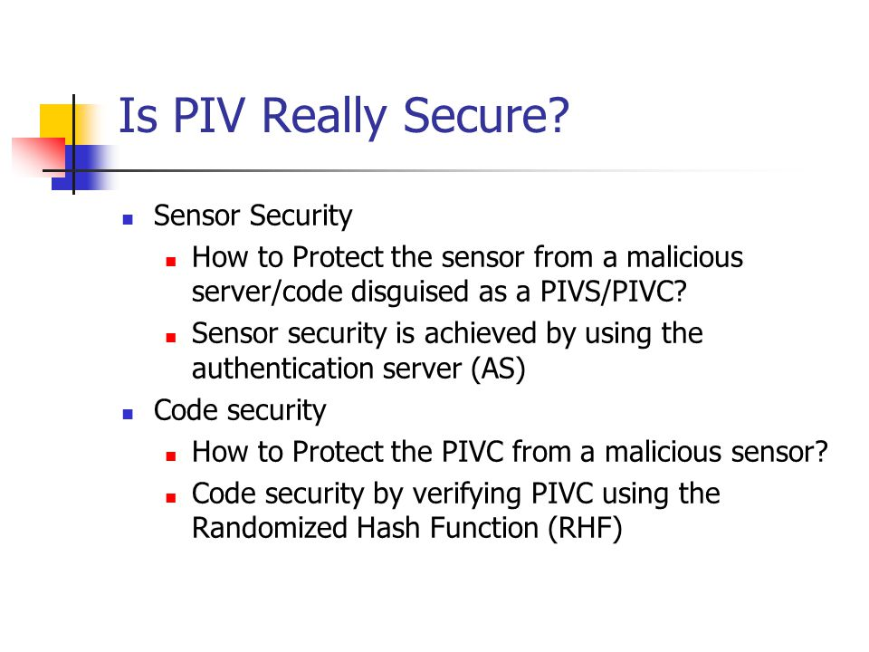 Is PIV Really Secure.