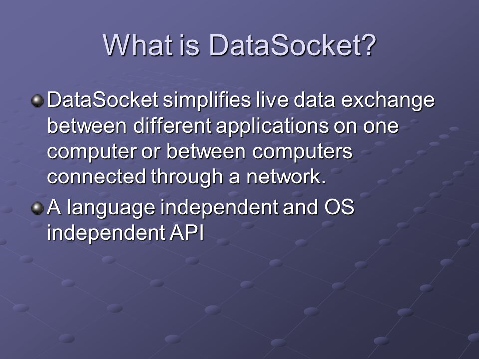 What is DataSocket.