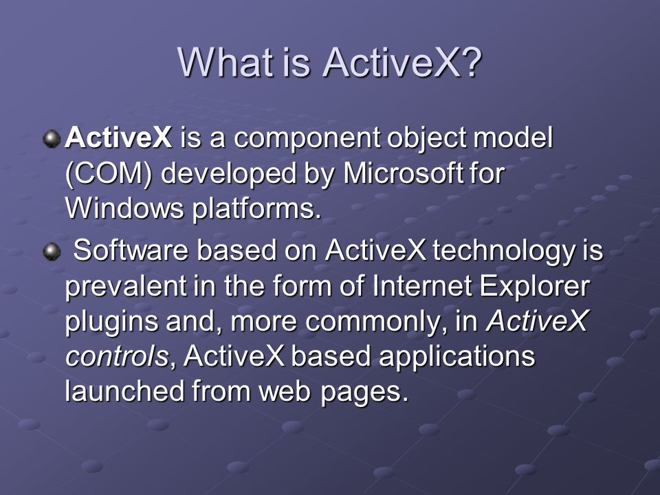 What is ActiveX.
