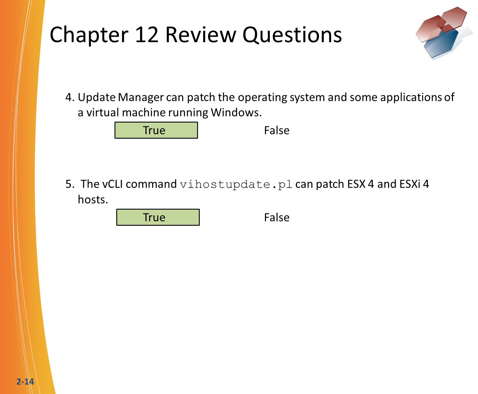 2-14 Chapter 12 Review Questions 4.