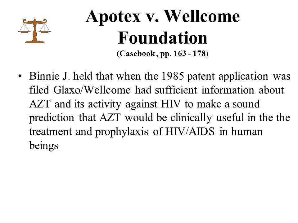 Apotex v. Wellcome Foundation (Casebook, pp. 163 - 178) Binnie J.