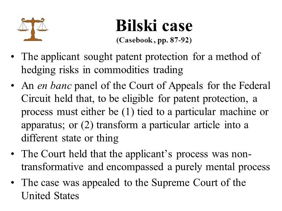 Bilski case (Casebook, pp.